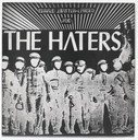 Gerald Jupitter-Larsen, The Haters. A Song for Nihilism Now. 1980