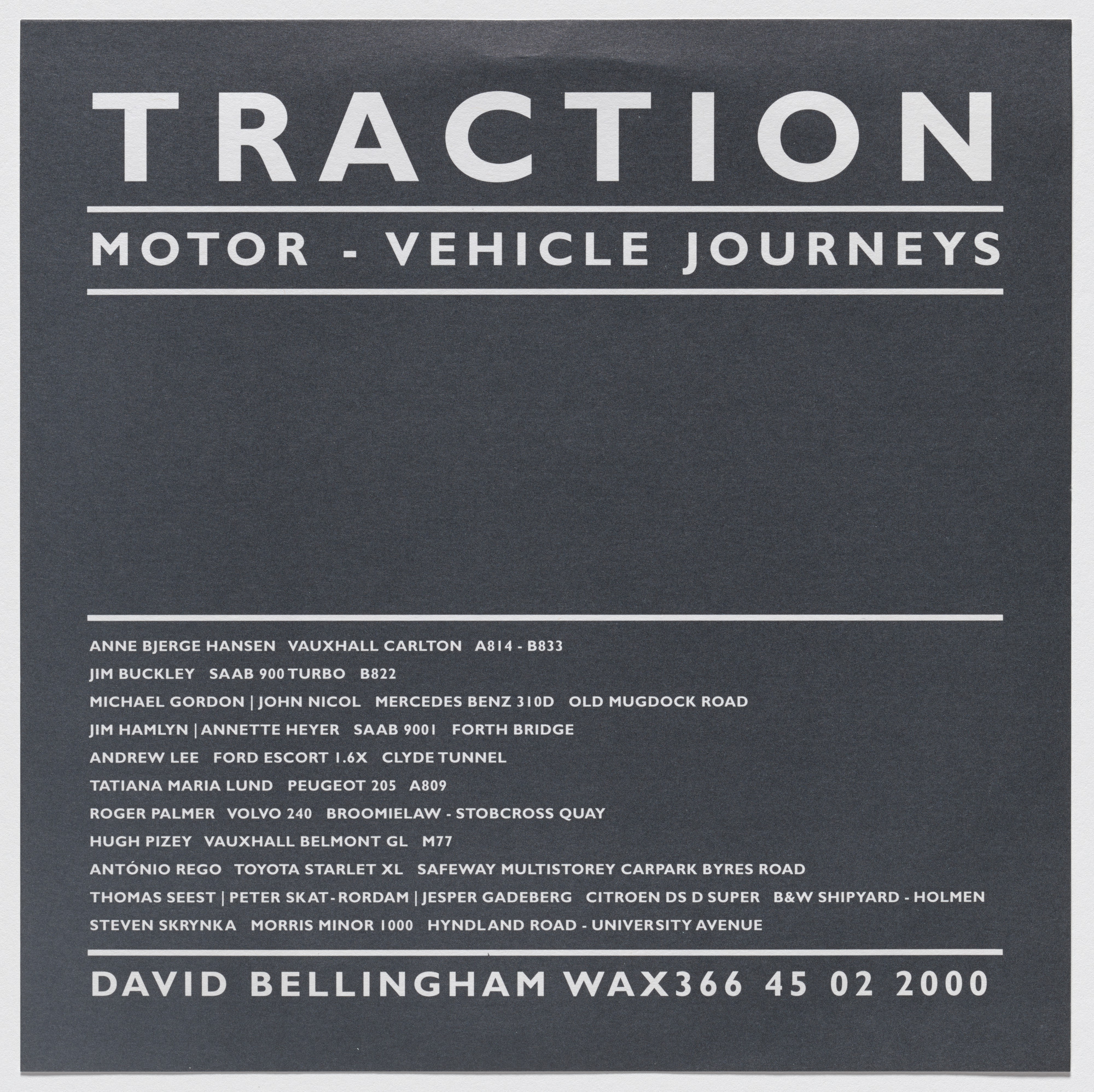 David Bellingham. Traction (Motor Vehicle Journeys). 2000