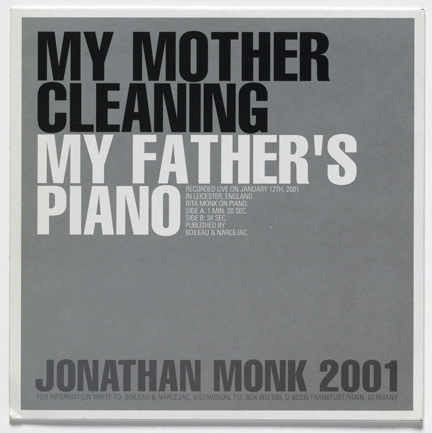 Jonathan Monk. My Mother Cleaning My Father's Piano. 2001