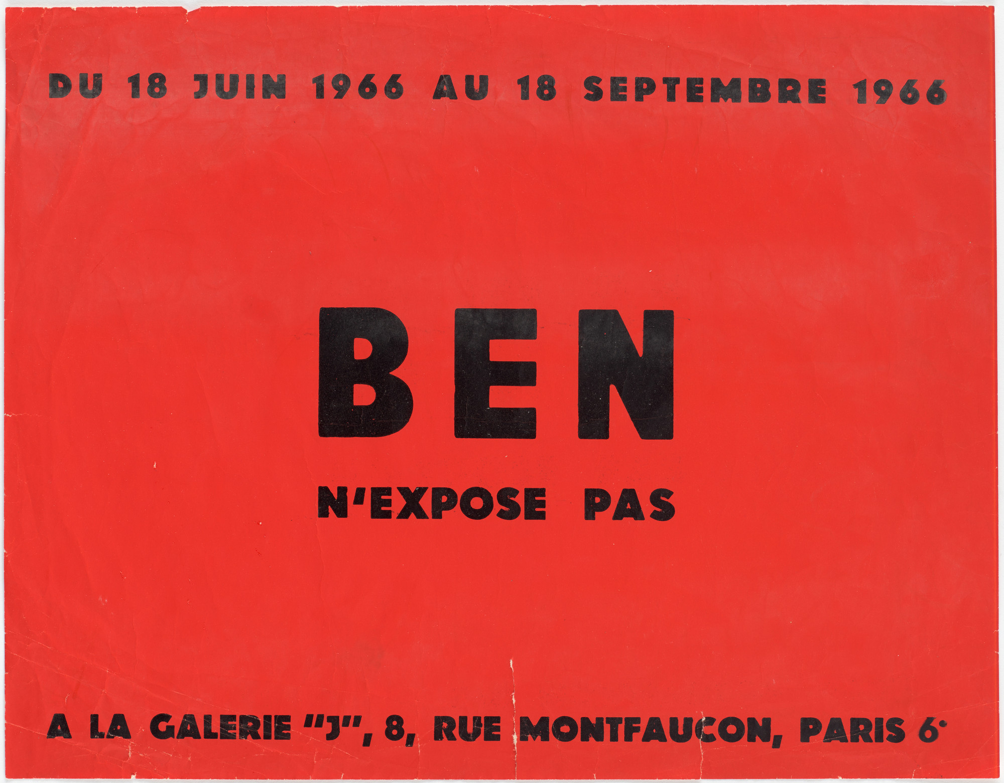 Ben Vautier. Poster for Ben n'expose pas, Galerie J, Paris, June 18–September 18, 1966. 1966