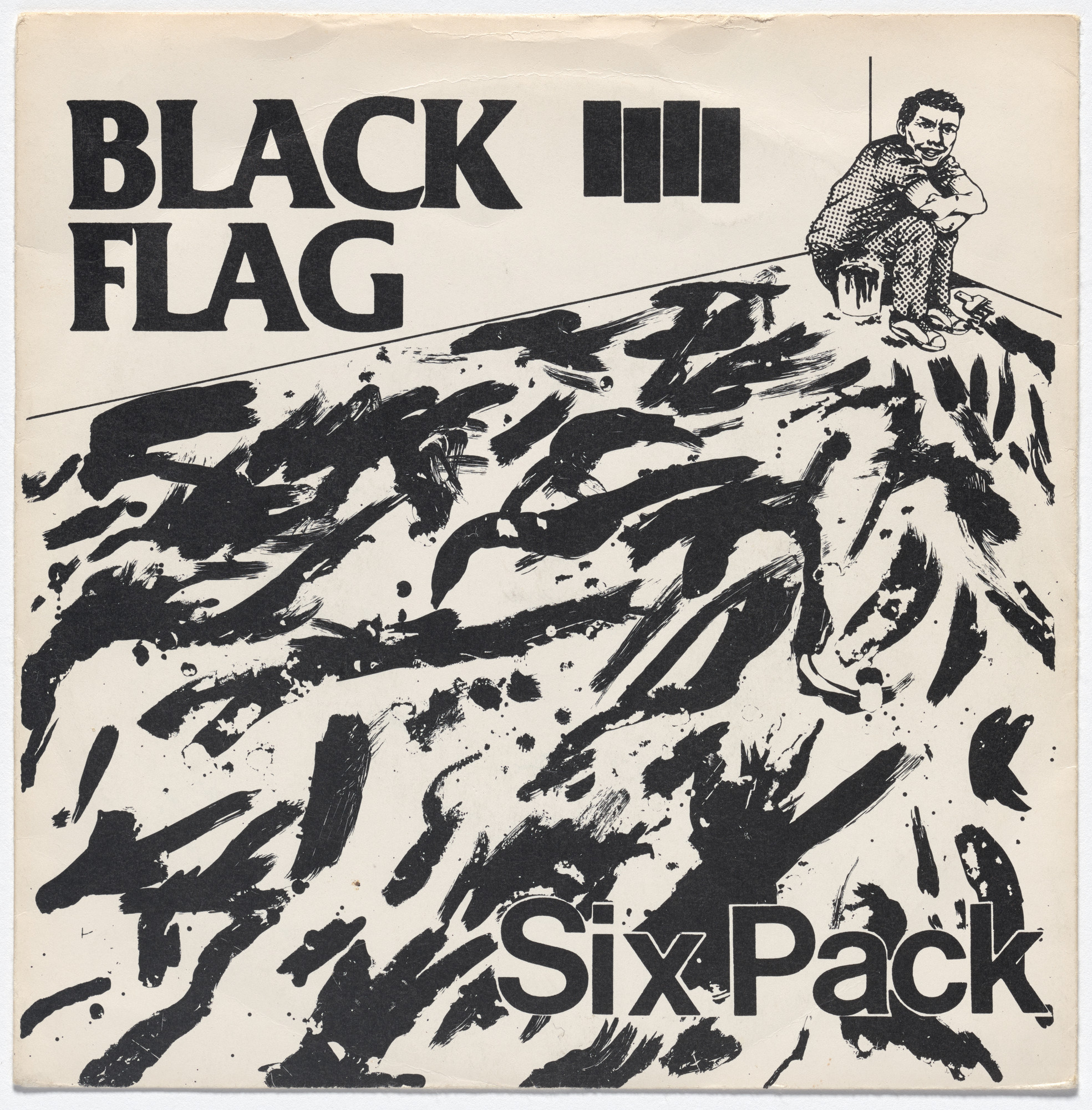 Black Flag, Raymond Pettibon. Six Pack. 1981
