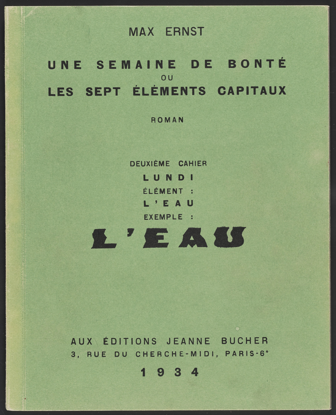 Max Ernst. Volume II: L'Eau (Volume II: Water) from Une Semaine de bonté ou les sept éléments capitaux (A Week of Kindness or the Seven Deadly Elements). 1933–34, published 1934