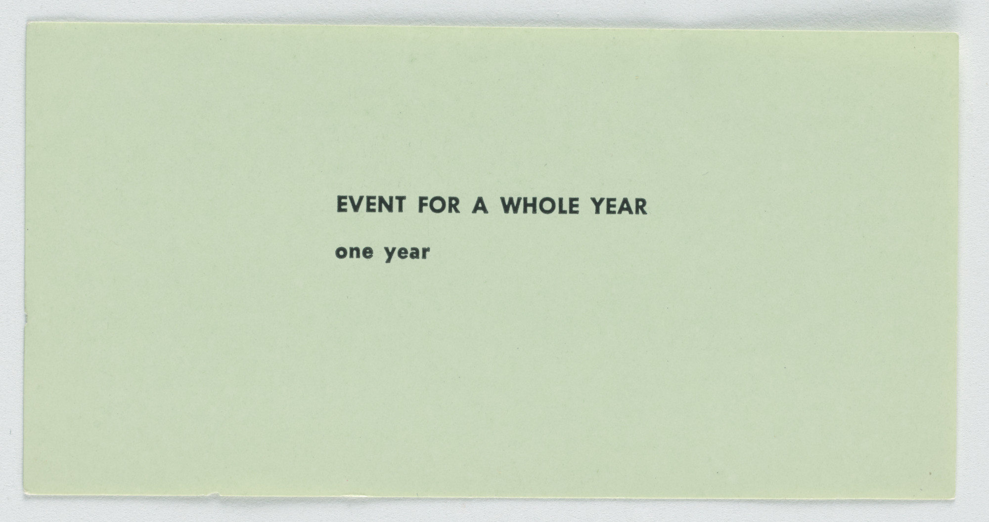 Robert Watts. Event for a Whole Year. c. 1962