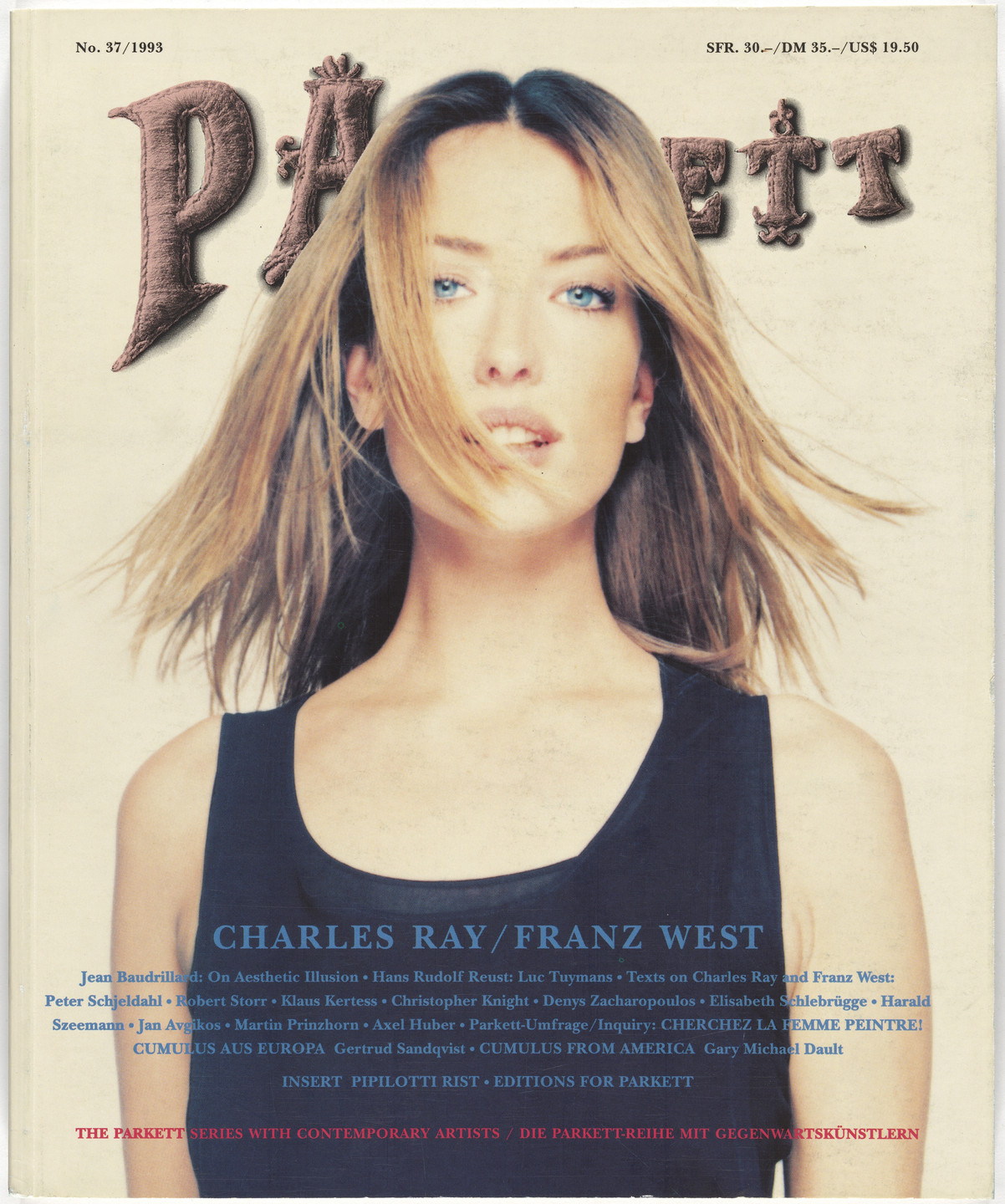 Charles Ray, Franz West, Pipilotti Rist, Jean-Jacques Rullier, Various Artists. Parkett no. 37. 1993