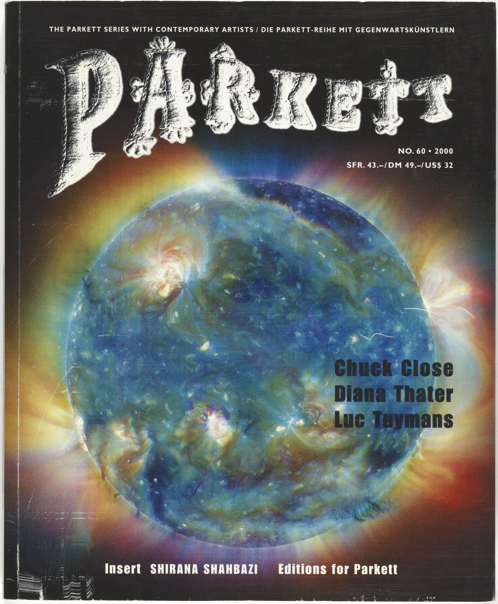 Various Artists, Diana Thater, Luc Tuymans, Chuck Close, Shirana Shahbazi, Dave Eggers. Parkett no. 60. 2000