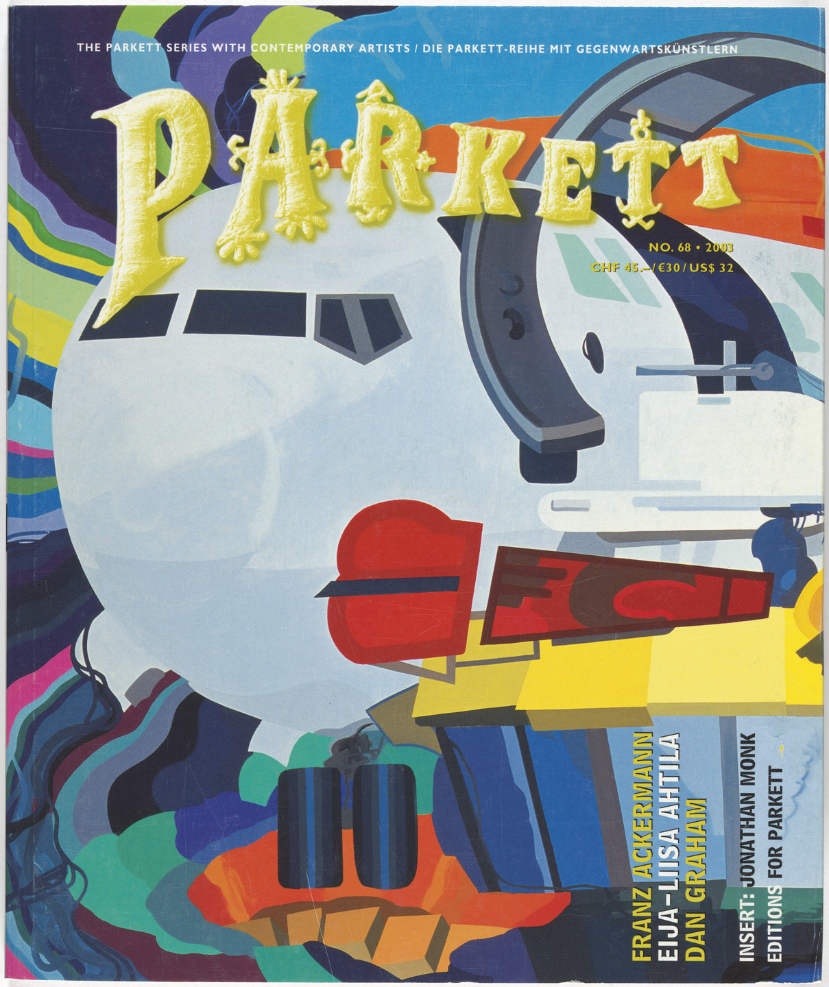 Franz Ackermann, Eija-Liisa Attilah, Dan Graham, Jonathan Monk, Fiona Banner, Various Artists. Parkett no. 68. 2003