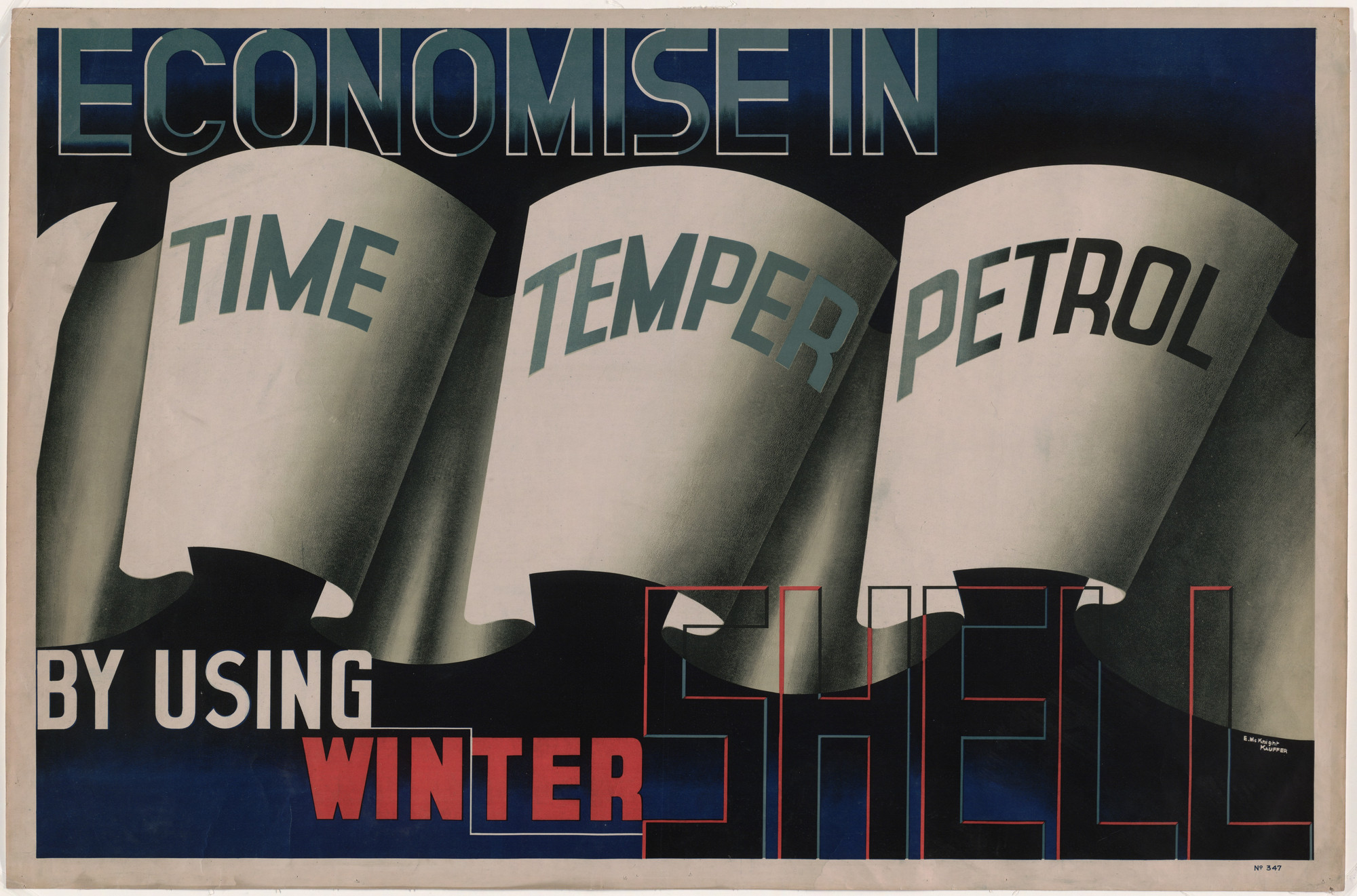 E. McKnight Kauffer. Economize in Time, Temper, Petrol by Using Winter Shell. 1932