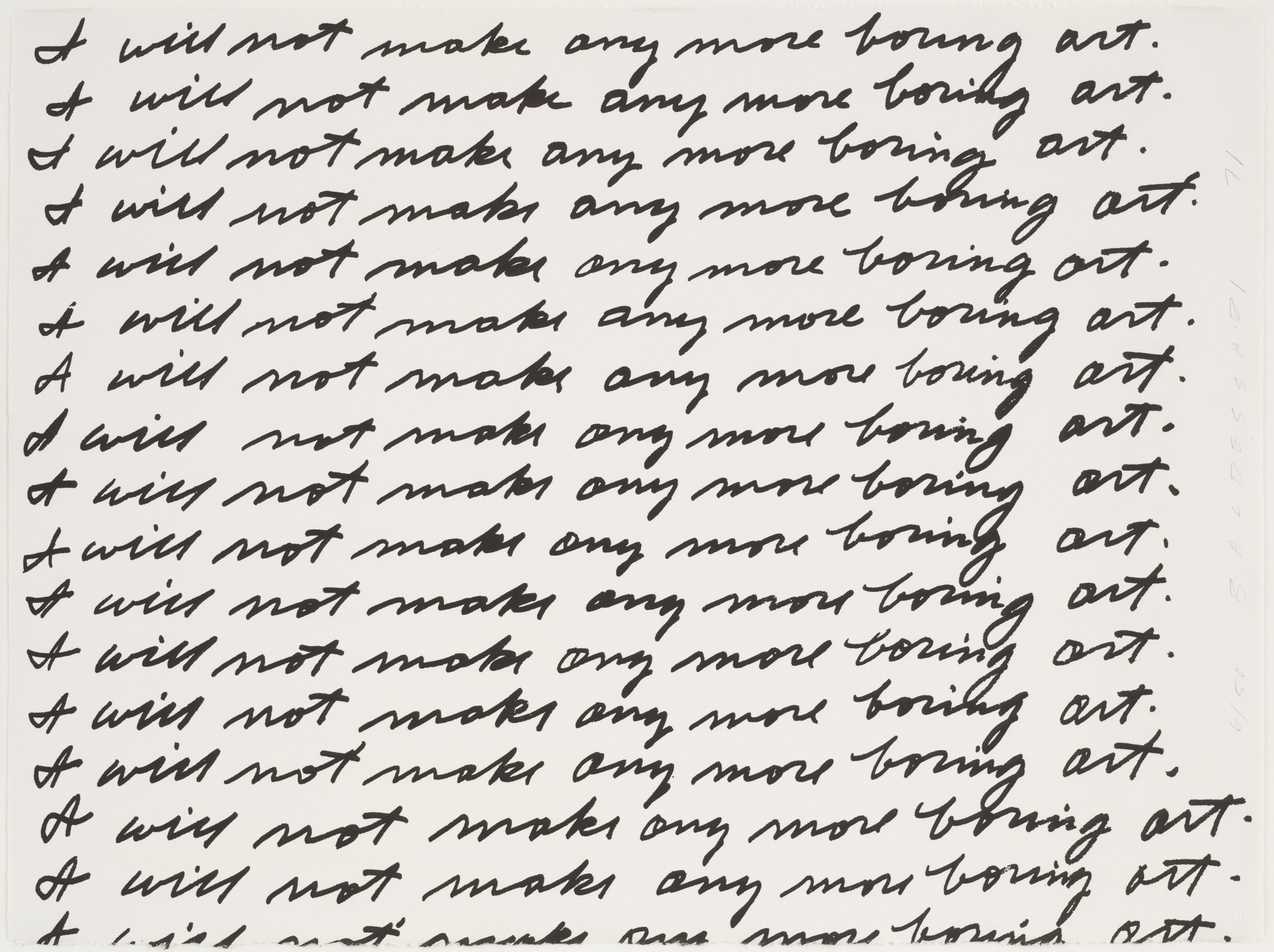 John Baldessari. I Will Not Make Any More Boring Art. 1971