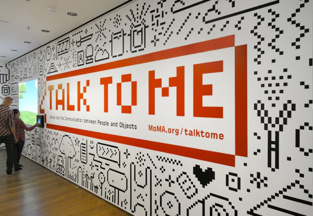 Title wall for <em>Talk to Me: Design and the Communication between People and Objects</em> on view at MoMA July 24–November 7, 2011