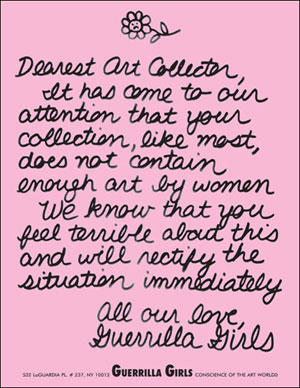 Guerrilla Girls. <i>Dearest Art Collector.</i> 1986. Offset lithograph on paper. © 1986 Guerrilla Girls