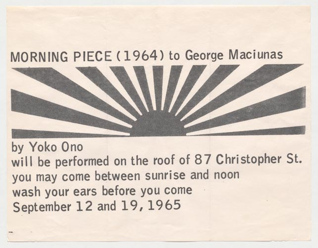 "Announcement for Yoko Ono's Morning Piece (1964) to George Maciunas. 1965. Designed by George Maciunas. Offset, sheet 8 9⁄16 x 11"" (21.8 x 27.9 cm). The Museum of Modern Art, New York. The Gilbert and Lila Silverman Fluxus Collection, 2008. © 2015 Yoko Ono"