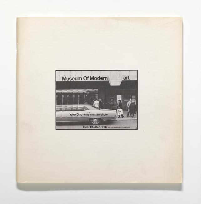 "Yoko Ono. Museum Of Modern (F)art. 1971. Exhibition catalogue, offset, 11 13/16 x 11 13/16 x 3/8"" (30 x 30 x 1 cm). The Museum of Modern Art Library, New York. © Yoko Ono 2015"