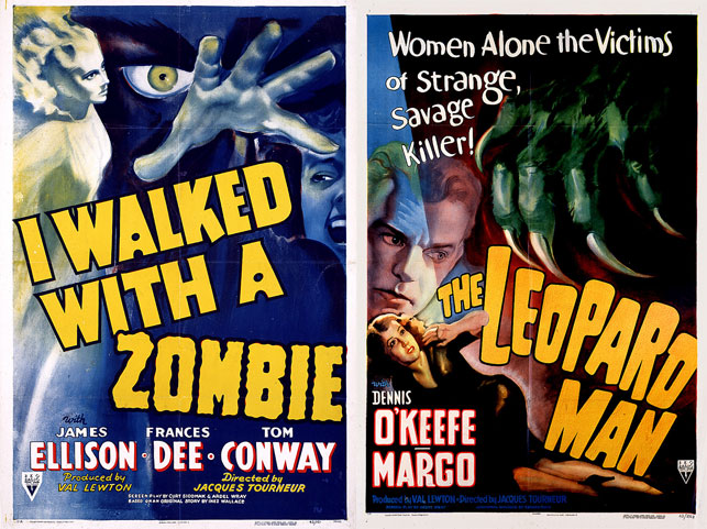From left: one-sheet poster for I Walked With a Zombie. 1943. USA. Directed by Jacques Tourneur; Unknown designer. One-sheet poster for The Leopard Man. 1943. USA. Directed by Jacques Tourneur. Images courtesy Sikelia Productions