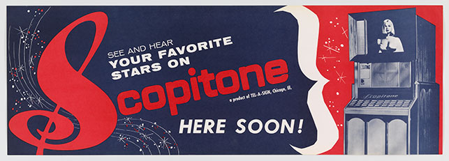 """See and Hear Your Favorite Stars on Scopitone"" advertisement. c. 1965. Lithograph. Gift of Bob Orlowsky, Film Study Center Special Collections"