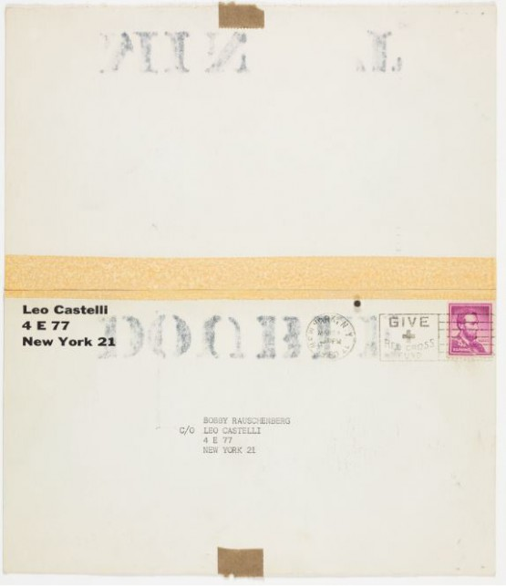 Leo Castelli mailer re-purposed by Ray Johnson and addressed to Bobby (Robert) Raushenberg, c/o Leo Castelli (verso). Postmarked March 24, 1960. Ray Johnson Correspondence to Robert Rauschenberg, 18. The Museum of Modern Art Archives, New York