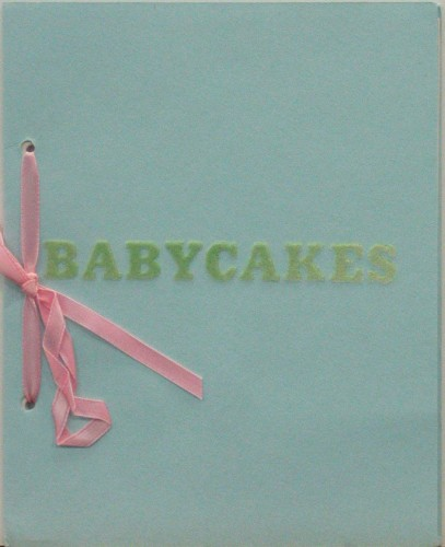 "Another well-known object that entered the library collection through former curator Kynaston McShine. Edward Ruscha. Babycakes from Artists & Photographs. 1970. Artist's book from a portfolio of nineteen printed objects, page (each): 7 1/4 x 5 3/4"" (18.4 x 14.6 cm). Gift of Kynaston McShine"